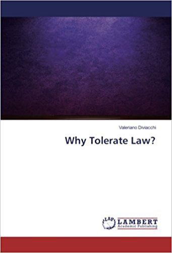 Why Tolerate Law?