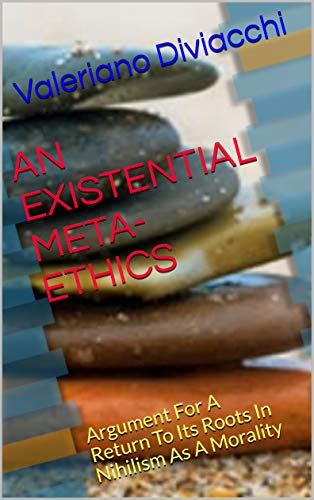 An Existential Meta-Ethics?